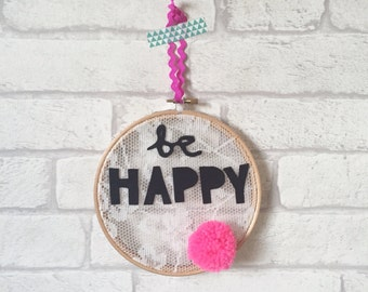 Be Happy embroidery hoop wall hanging