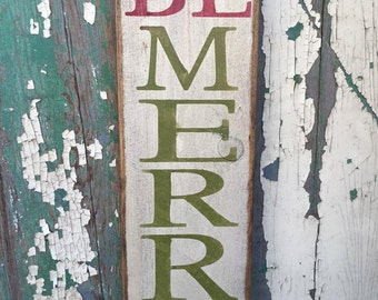 Be Merry Holiday Sign