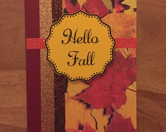 Greeting card/invitation/Fall/Thanksgiving/hello fall/fall colors/handmade/customize