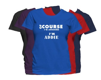 ADDIE Womens First Name T Shirt First Name Family Name Custom Name T-Shirt