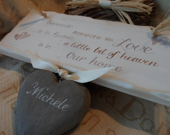 Because someone we love is in heaven....heaven in our home. A handmade, shabby chic personalised wooden plaque to remember loved ones.
