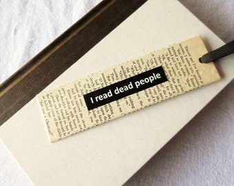 Recycled Bookmark | Vintage Book Mark | I Read Dead People | Stay-Put Book Mark | Gift for Book Lover | Teacher Gift | Gift under 10