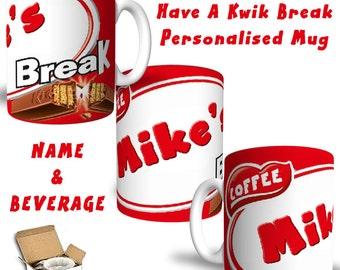 Kwik Break Personalised Printed Mug Your Name