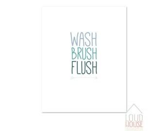 WASH BRUSH FLUSH printable, bathroom printable, bathroom wall art, Instant Download