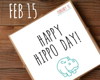 Hippo Day greeting card, Feb 15, just because card. Unique greeting card for hippo fans! Hippo gifts – hippopotamus – fun cards