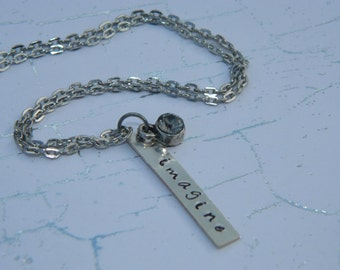 Imagine - Hand Stamped Necklace