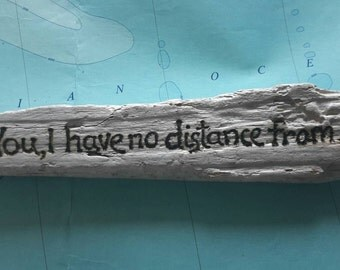 """Achill Island driftwood quotes.  """"You i have no..."""""""