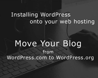 Installing WordPress onto your web hosting + support
