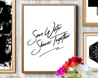 "Typography poster ""Save Water Shower Together"" bathroom decor bathroom wall decor bathroom sign bathroom art bathroom wall art"