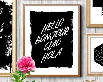 Art digital print HELLO Bonjour Ciao Hola quote welcome home print home decor digital art digital download home digital prints home quote