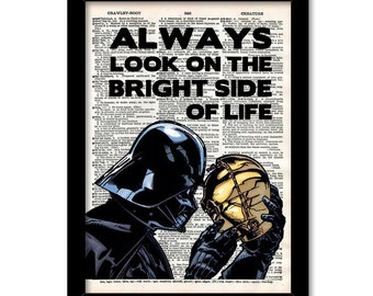 Always look on the bright side of life Darth Vader and C3PO, Wall Art, Star wars Print, Office Art, Geek Art, Star Wars Art, Darth Vader