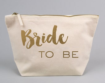 Bride To Be / Wedding Engagement Gift Bag / Large Zipped Make up / Toiletry Bag with Gold foiled Text on a Natural Cotton Canvas