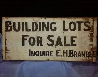 "Single-sided Breadboard Sign 'Building Lots For Sale Inquire E.H. Bramble"""