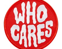WHO CARES - Patch