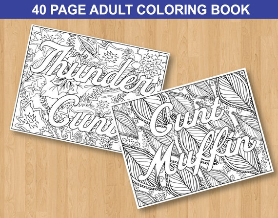 Sweary Curse Word Coloring Book 40 Page MATURE Adult