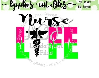 Nurse Life SVG/EPS/DXF file