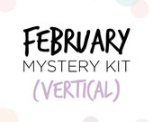 Vertical February Mystery Kit Presale // Matte Functional Sticker Kit // M02