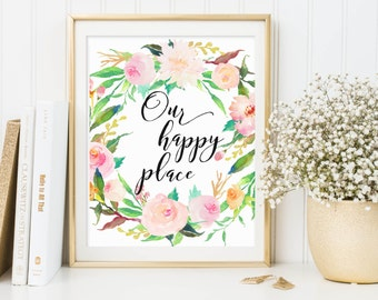 Our Happy Place Printable, Home Wall Art, Home Printables, Home Print, Home Quote, Happiness Wall Art, Housewarming Printable, Home Art