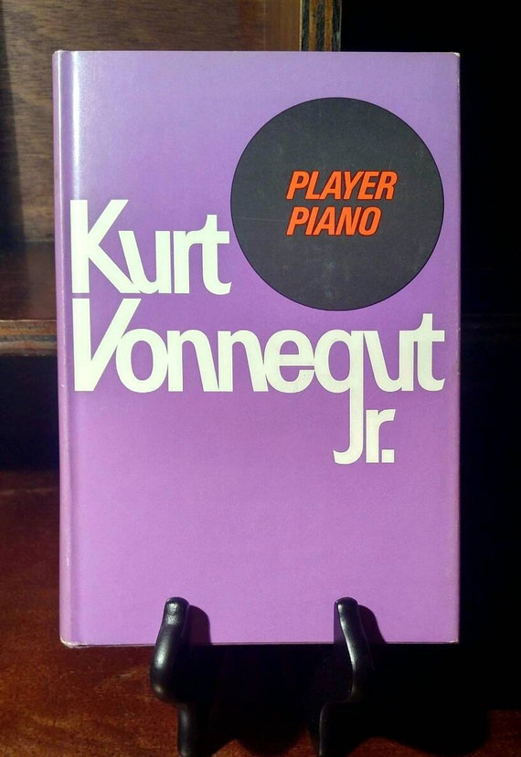 a literary analysis of player piano by kurt vonnegut Player piano - kurt vonnegut vonnegut's first novel about a permanantly unemployed working class  checker charley, world's champion checker player.