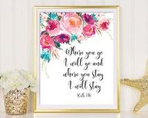 Ruth 1:16, Where You Go I Will Go, Scripture Verse Print, Wedding Printable Art, Wedding Sign, Bible Verse Art, Wedding Bible Verse Art