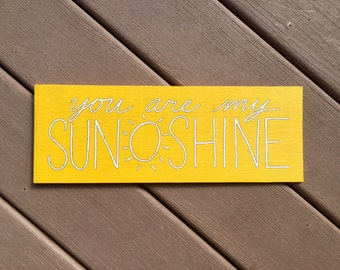 You Are My Sunshine Handpainted Sign