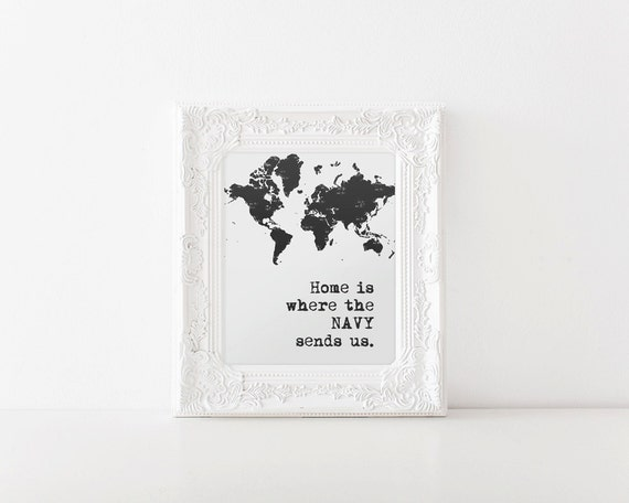 Home Is Where The Navy Sends Us   Digital Printable, Wall Art, USNAVY, Military love, Milso, Navy Wife, Navy Love, Print, Home Decor, Navy