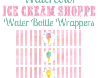 Ice Cream Shoppe Water Bottle Wrappers, Printable Watercolor Ice Cream Party Water Bottle Labels, Ice Cream Social INSTANT DOWNLOAD