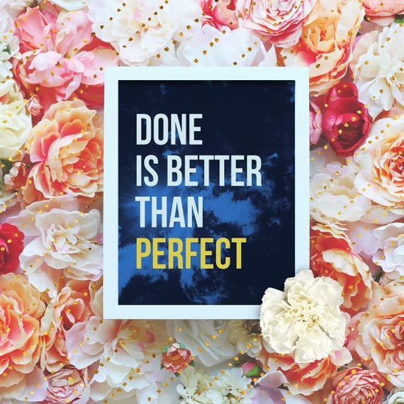 """Done is better than perfect - 8x10"""" Printable Wall Art - Motivation Print, DIY Art Print -  Typography Print - Instant Download"""
