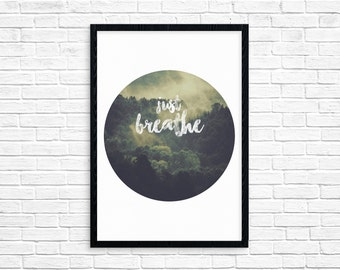 Just Breathe - Forest Circle Digital Print