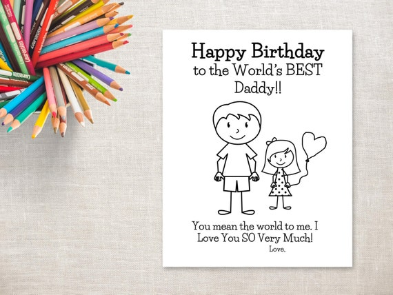Birthday Coloring Printable Girl & Dad Birthday Card To