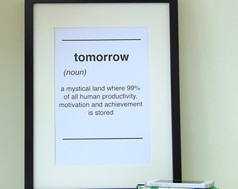 Dictionary Style Tomorrow Quote Print