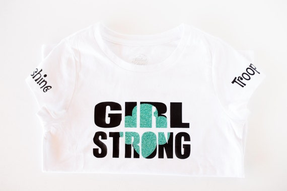 Girl strong girl scout troop shirt for Girl scout troop shirts