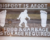 Vintage National Park Bigfoot is Afoot- Food and Garbage Storage Required Sign