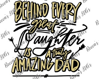 "Two Color/Layer ""Beyond every great Daughter is a truly amazing Dad"" SVG"