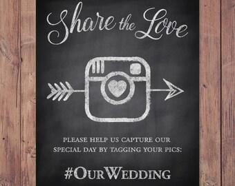 Wedding hashtag sign - Share the Love - PRINTABLE 8x10 - 5x7