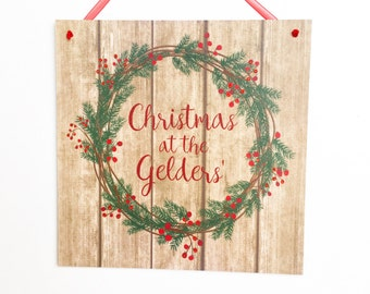 Christmas At The... Sign, Personalised Christmas Welcome Sign, Wooden Christmas Welcome Plaque, Christmas Surname Sign, Door Wreath