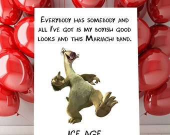 Ice Age Invitation Printable, Ice Age Sid The Sloth Quote, Ice Age Print, Ice Age Party Decor, Nursery Ice Age Decorations