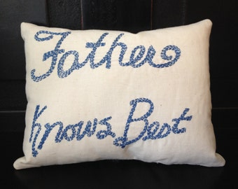 Father knows Best mini pillow
