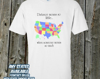 Distance means so little tshirt - moving gift , deployment, back to school