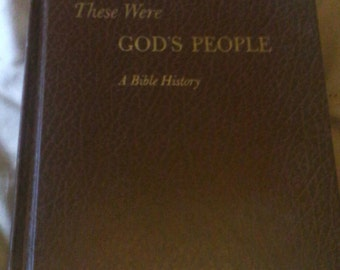 These Were God's People A Bible History