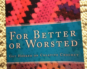 For Better or Worsted: new book signed by author