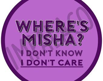 Where's Misha? Badge