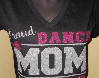 Proud Dance Mom Tee with (child's name)