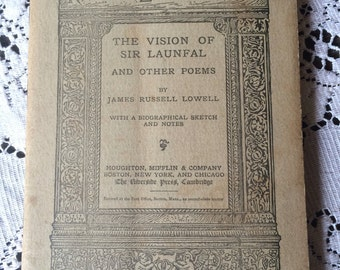 The Vision of Sir Launfal and other Poems, by Lowell, Riverside Literature Series, 1887