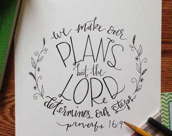 proverbs 16:9 || hand lettered print