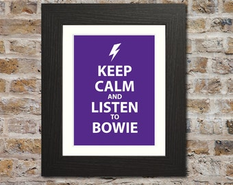 Keep Calm And Listen to Bowie Downloadable Print - Keep Calm Parody, David Bowie Gift, David Bowie Art, David Bowie Print, Ziggy Stardust