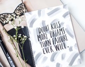 Doubt Kills More Dreams Than Failure Ever Will |Wall Art Positive Motivational Hand Lettered Typography Print