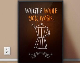Whistle while you work! Personalised Print - Kitchen Art Decoration, Present, Wedding, Anniversary, Birthday, Family Name Print