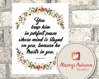 Isaiah 26:3 - You Keep Him in Perfect Peace - Watercolor Floral Laurel - Calligraphy - Instant Download