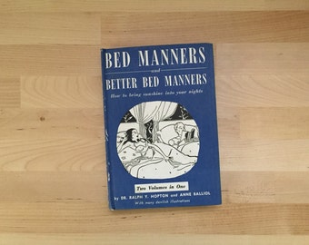 Vintage 1936 Bed Manners & Better Bed Manners: How To Bring Sunshine Into Your Nights, Ralph Hopton Anne Balliol, Hardcover 2 Volumes in 1
